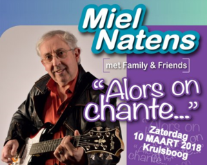 """ALORS ON CHANTE …"" met Miel NATENS, family & friends"